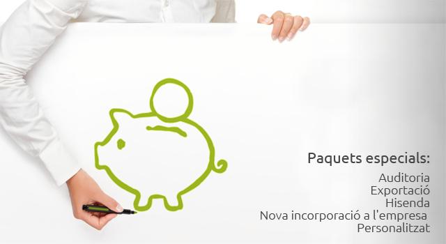 Paquets especials: Auditoria; Exportació; Hisenda; Nova incorporació a l'empresa; Personalitzat.