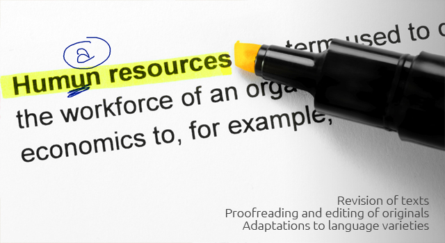 Revision of texts. Proofreading and editing of originals; Adaptations to language varieties.