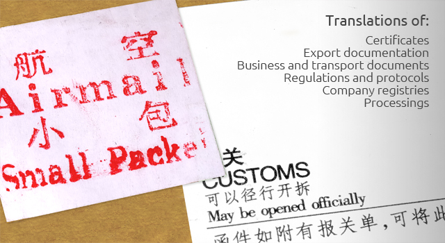 Translations of: Certificates; Export documentation; Business and transport documents; Regulations and protocols; Company registries; Processings.