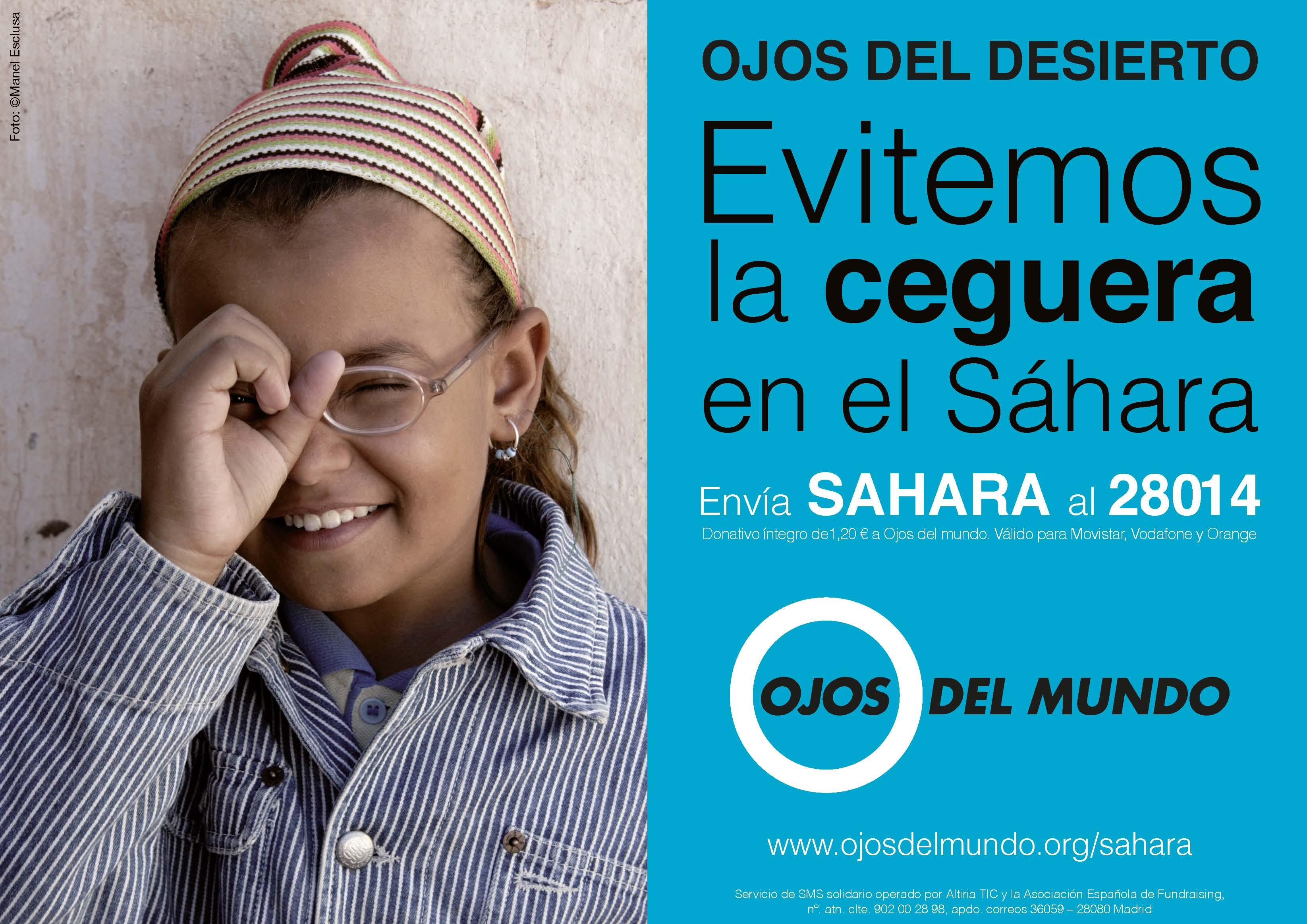 Evitemos la ceguera en el Sáhara. Envía SAHARA al 28014.